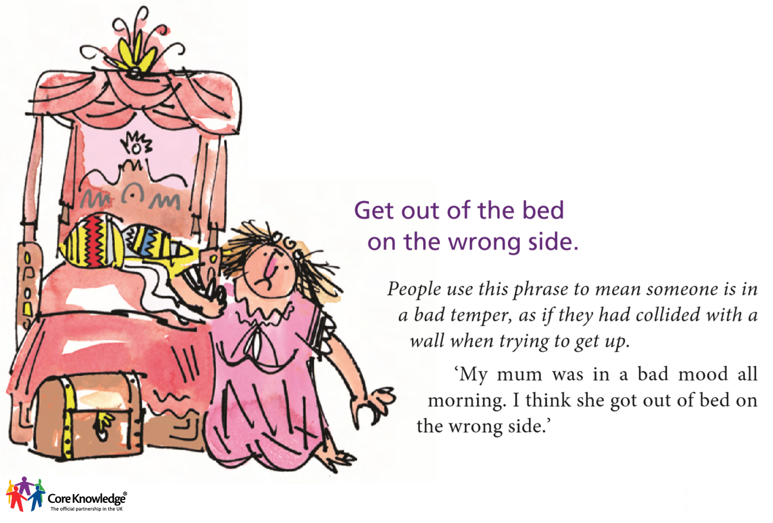 the wrong side of bed